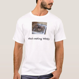 Crab with Fork & Knife! Who's eating WHO? T-Shirt
