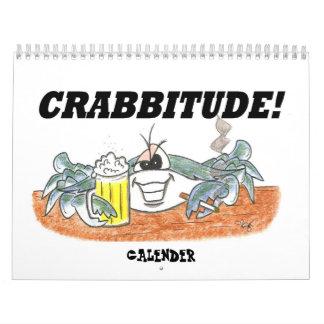 CRABBITUDE CALENDER CALENDAR