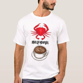 Crabby Before Coffee Red Crab Crabs Latte Tee