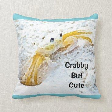 Beach Themed Crabby But Cute Beach Throw Pillow