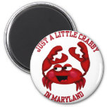 Crabby in Maryland Refrigerator Magnet