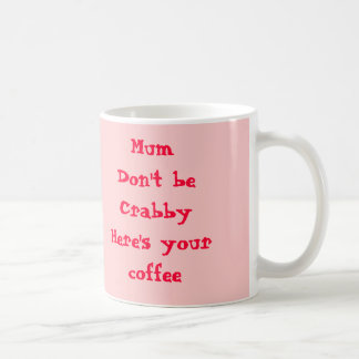 Crabby Mum Mug