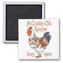 Crabby Old Rooster Magnet