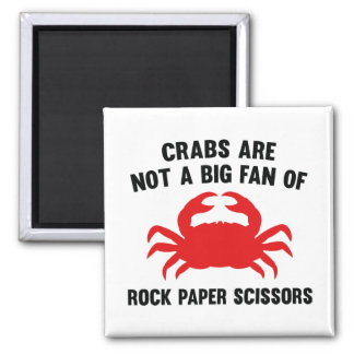 Crabs Are Not A Big Fan Of Rock Paper Scissors 2 Inch Square Magnet
