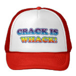Crack is Whack Hats