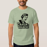 Crack is Whack T-shirt