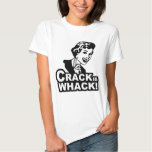 Crack is Whack T Shirt