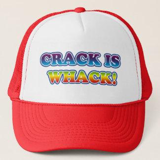 Crack is Whack Trucker Hat