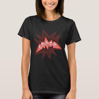 CRACK! T-Shirt