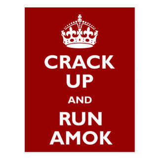 Crack Up and Run Amok Post Card