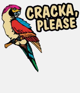 Cracka T Shirts T Shirt Design Printing Zazzle