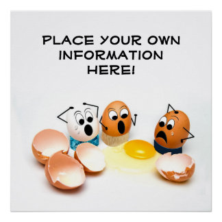 Cracked Eggs Concept - Humorous Poster Personalize