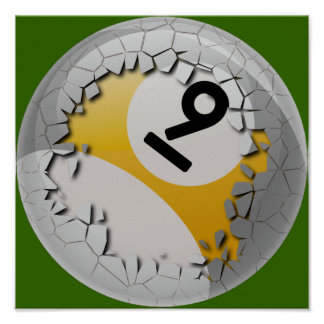 Cracked Shell Break Out Number 9 Billiards Ball Poster