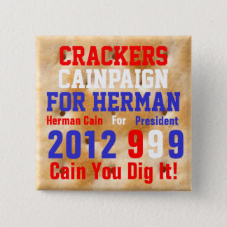Crackers Cainpaign For Herman Pinback Button