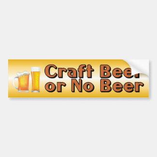 Craft Beer or No Beer Bumper Sticker