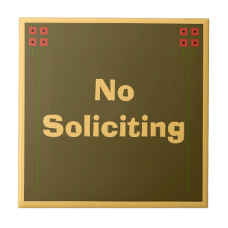 Craftsman No Soliciting Sign Small Square Tile