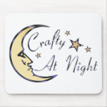 Crafty at Night Mouse Mat
