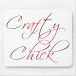 Crafty Chick Mouse Pad