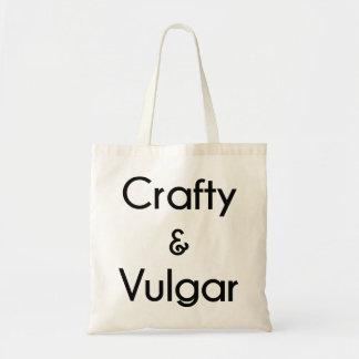 Crafty & Vulgar Tote Bag