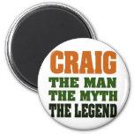 Craig - el hombre, el mito, la leyenda imán de frigorifico