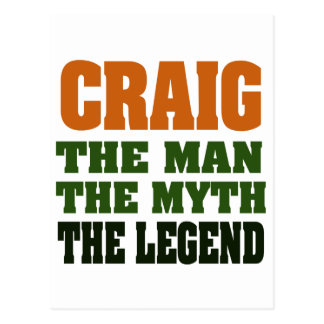 Craig - the Man, the Myth, the Legend Post Cards