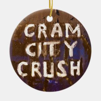 CRAM CITY CRUSH CERAMIC ORNAMENT