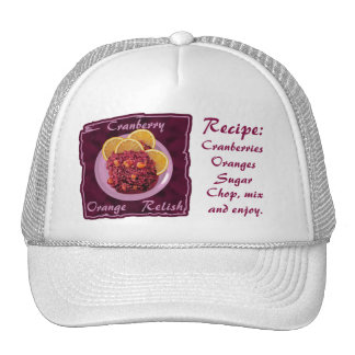 Cranberry Orange Relish Recipe Trucker Hat