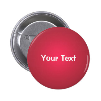 "Cranberry Red 2 1/4"" Custom Text Button Template"