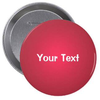 "Cranberry Red 4"" Custom Text Button Template"