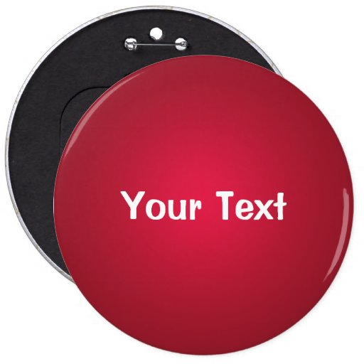 "Cranberry Red 6"" Custom Text Button Template"