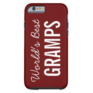 Cranberry World's Best Gramps Custom iPhone 6 Case