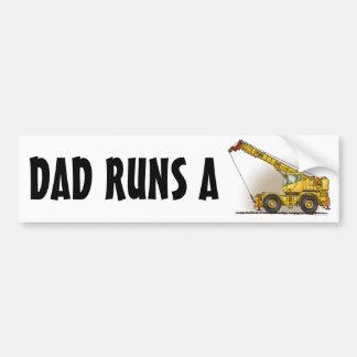 Crane Construction Equipment Bumper Sticker Dad