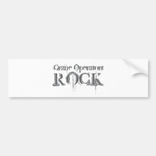 Crane Operators Rock Bumper Sticker