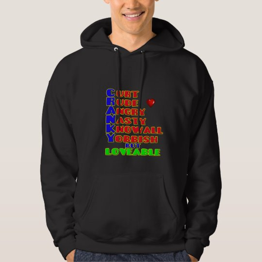 Cranky but Loveable Hoodie