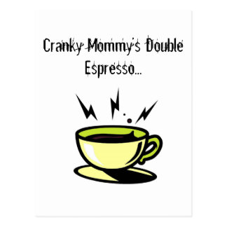 Cranky Mommy's Doubler Espresso Soccer Post-card Postcard
