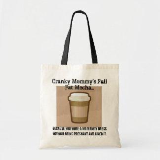 Cranky Mommy's Full Fat Mocha Bag