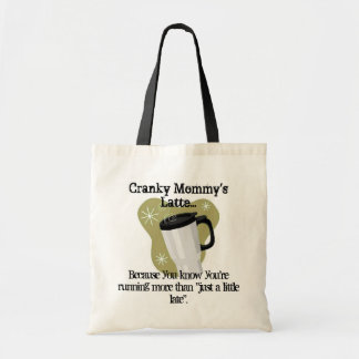 Cranky Mommy's Latte Tote Bag