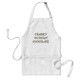 Cranky without Chocolate Adult Apron