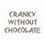 Cranky without Chocolate Post Cards
