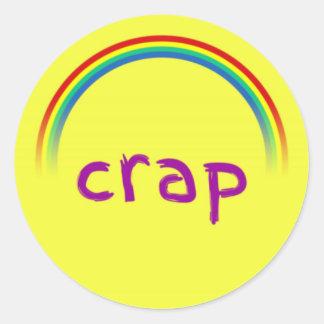 Crap Classic Round Sticker, Glossy Classic Round Sticker