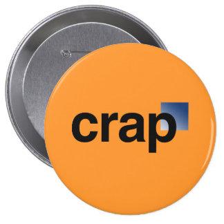 Crap Logo 4 Inch Round Button