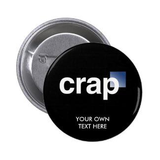 Crap Logo Pinback Buttons