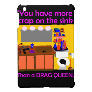 Crap on sink drag queen button iPad mini cover