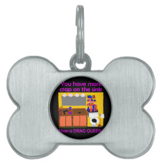 Crap on sink drag queen button pet ID tag