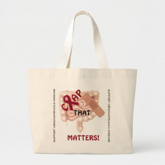 Crap That Matters! Support Hirschsprung's Disease Large Tote Bag