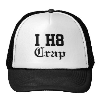 crap trucker hat