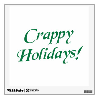 Crappy Christmas Happy Holidays Wall Skins