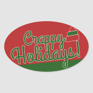 Crappy Holidays Oval Sticker