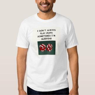 craps joke shirt