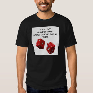 craps joke tshirt